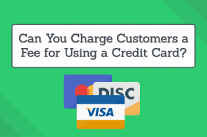 can you charge customers a fee for using a credit card