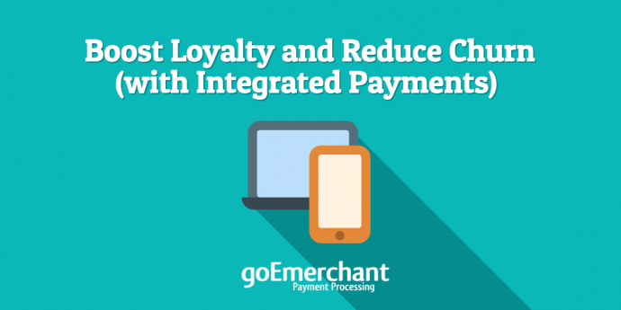 Integrated Payments Boost Customer Loyalty