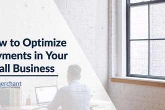 Optimize Payments in Your Small Business