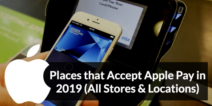 Places that Accept Apple Pay in 2019 (All Stores & Locations)