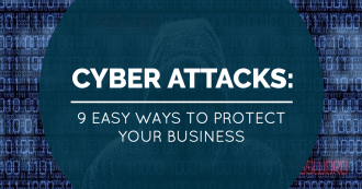 9 ways to protect your business from cyber attacks