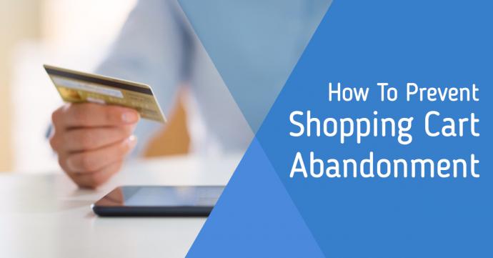 prevent shopping cart abandonment