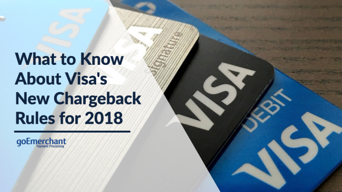 What To Know About Visas New Chargeback Rules For 2018